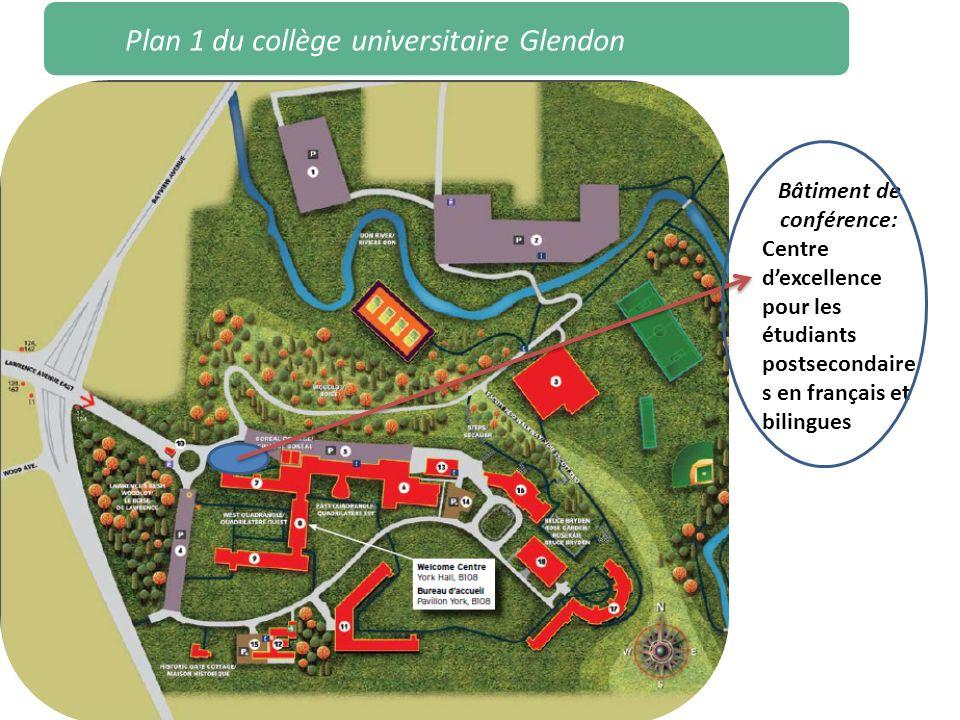 Plan 1 du collège universitaire Glendon Bâtiment de conférence: Centre dexcellence pour les étudiants postsecondaire s en français et bilingues