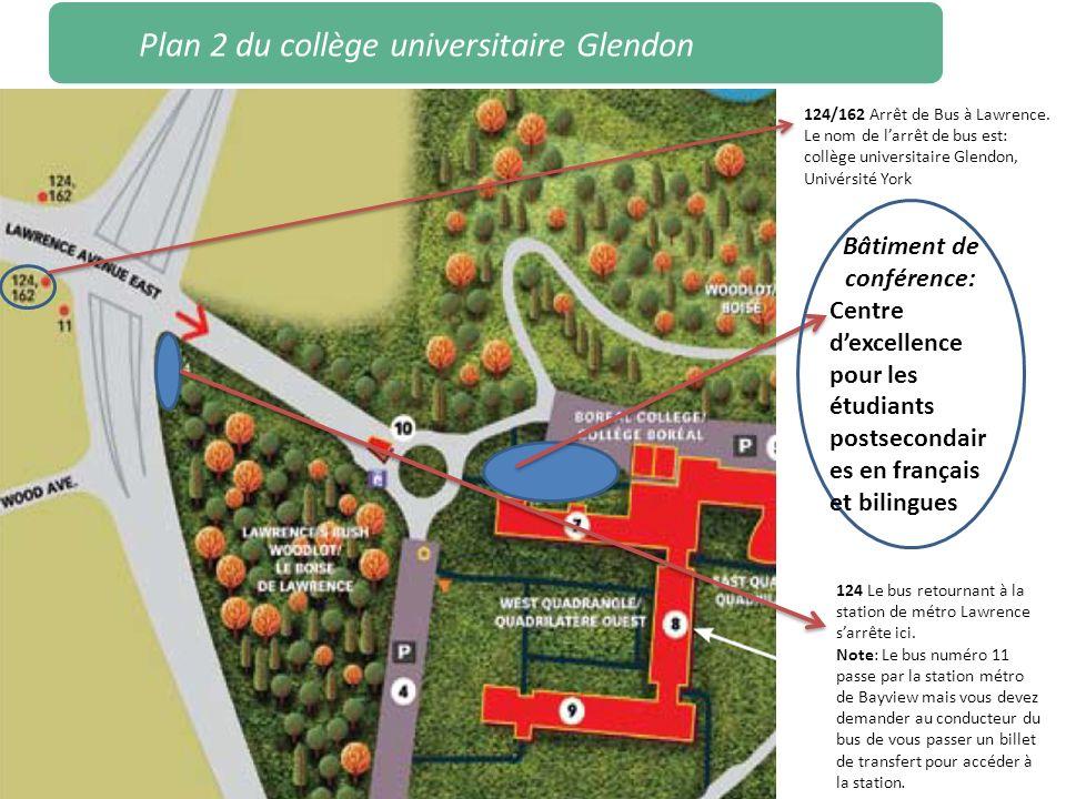 Plan 2 du collège universitaire Glendon Bâtiment de conférence: Centre dexcellence pour les étudiants postsecondair es en français et bilingues 124/16