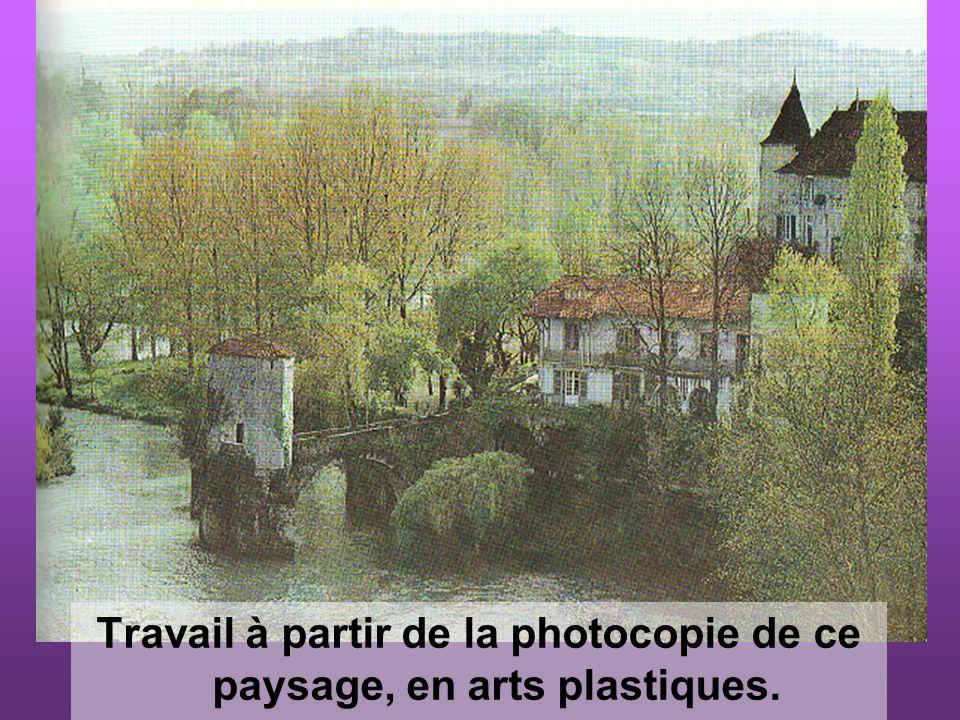 Travail à partir de la photocopie de ce paysage, en arts plastiques.