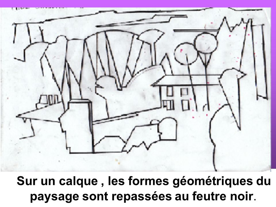 Troisième étape A partir du calque, exécution sur une feuille canson dune composition colorée, en agençant les formes géométriques et transformant ainsi le paysage.