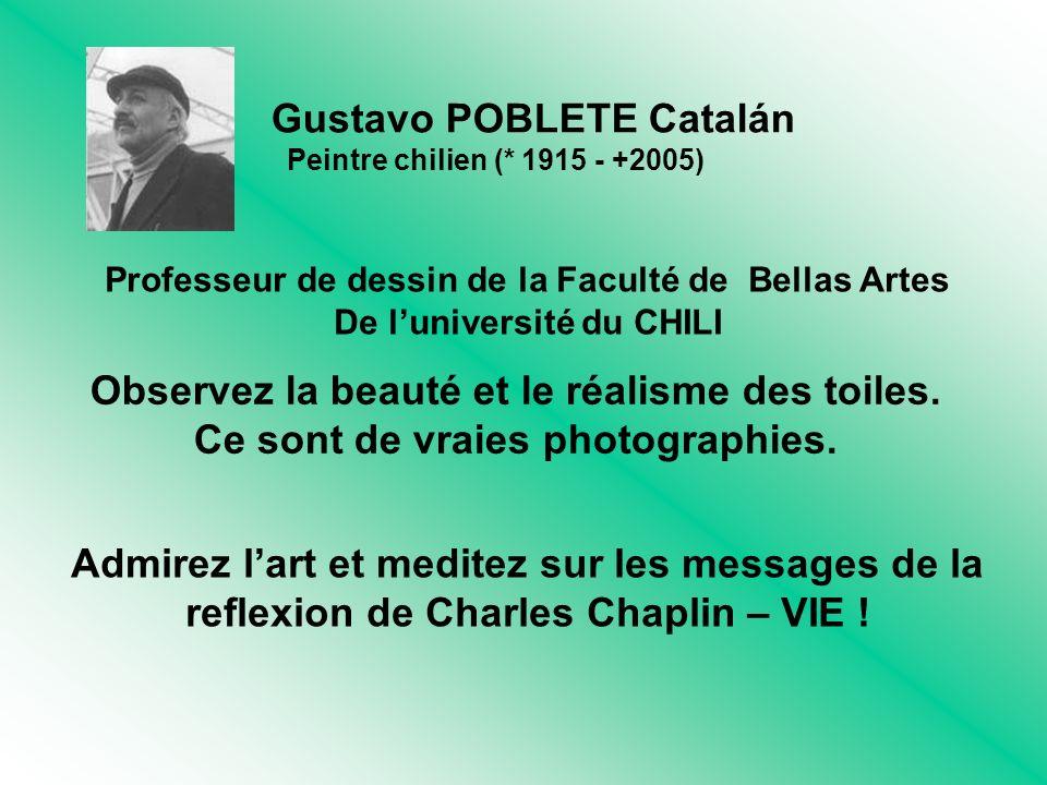 Gustavo POBLETE Catalán Peintre chilien (* 1915 - +2005) Observez la beauté et le réalisme des toiles.