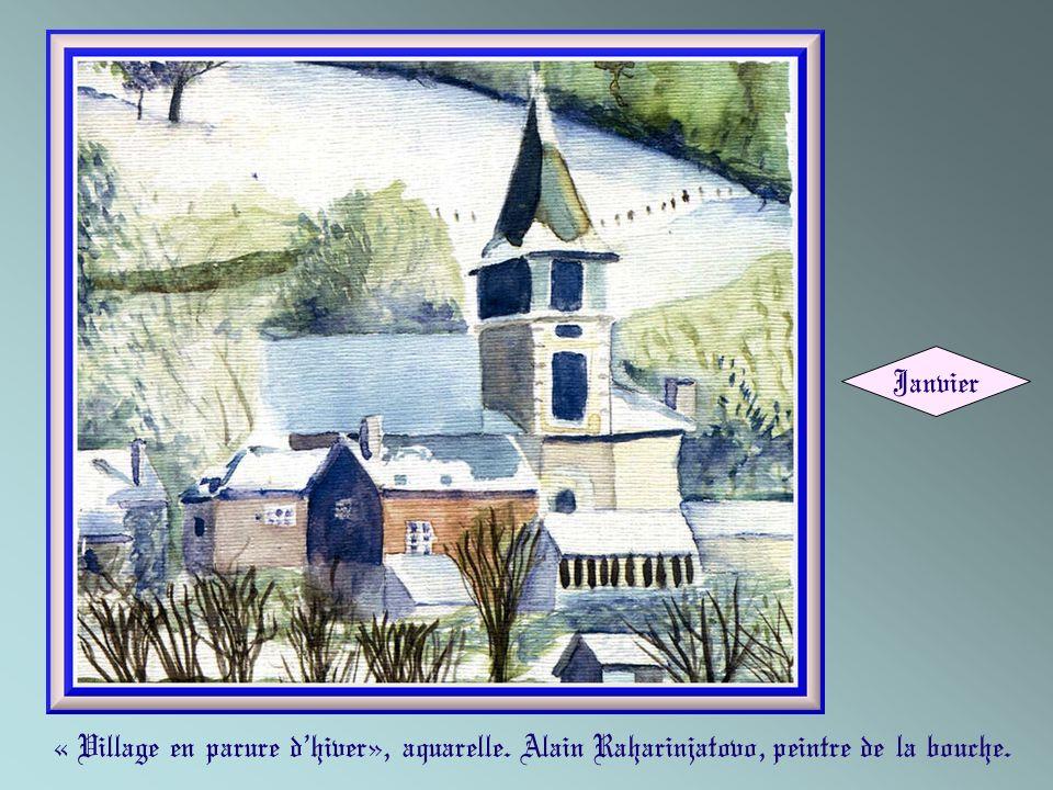 « Village en parure dhiver», aquarelle. Alain Raharinjatovo, peintre de la bouche. Janvier