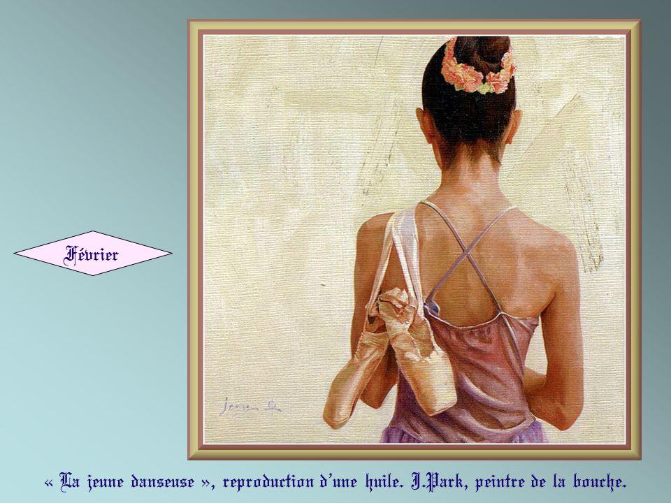« La jeune danseuse », reproduction dune huile. J.Park, peintre de la bouche. Février