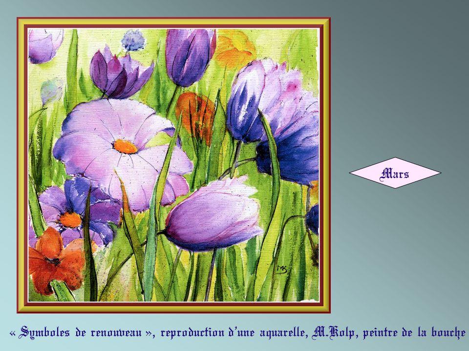 « Symboles de renouveau », reproduction dune aquarelle, M.Kolp, peintre de la bouche Mars