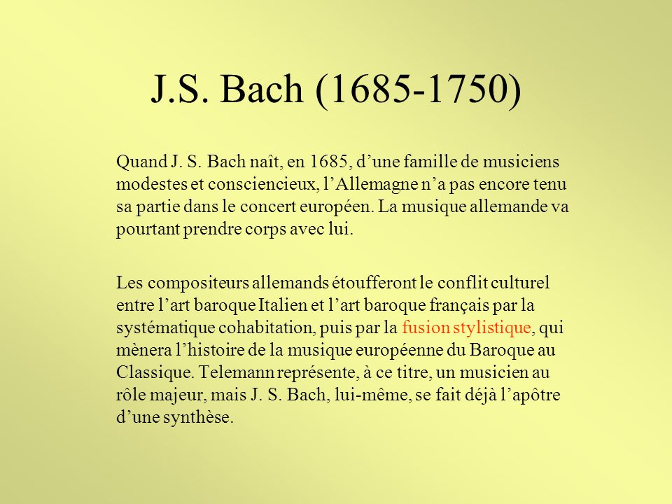 J.S.Bach (1685-1750) Quand J. S.