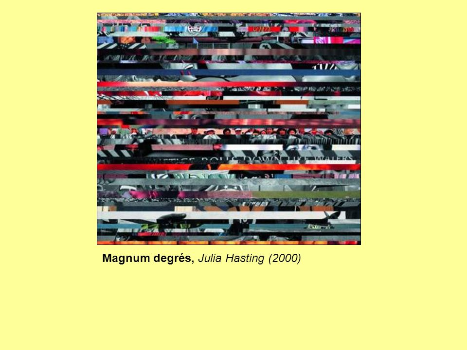 Magnum degrés, Julia Hasting (2000)