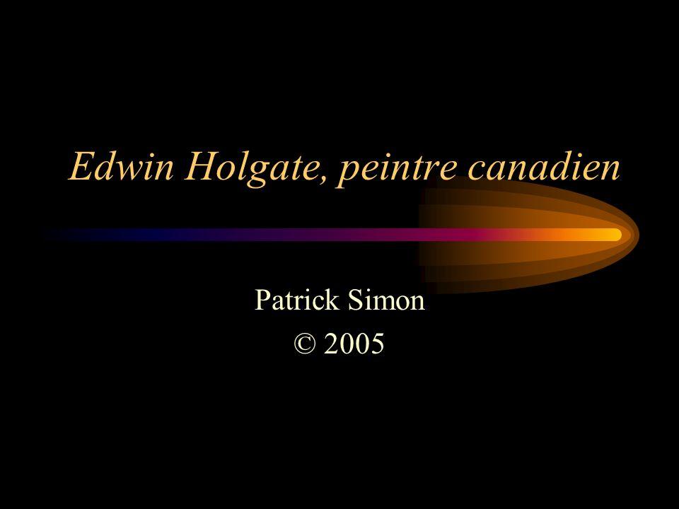 Edwin Holgate, peintre canadien Patrick Simon © 2005