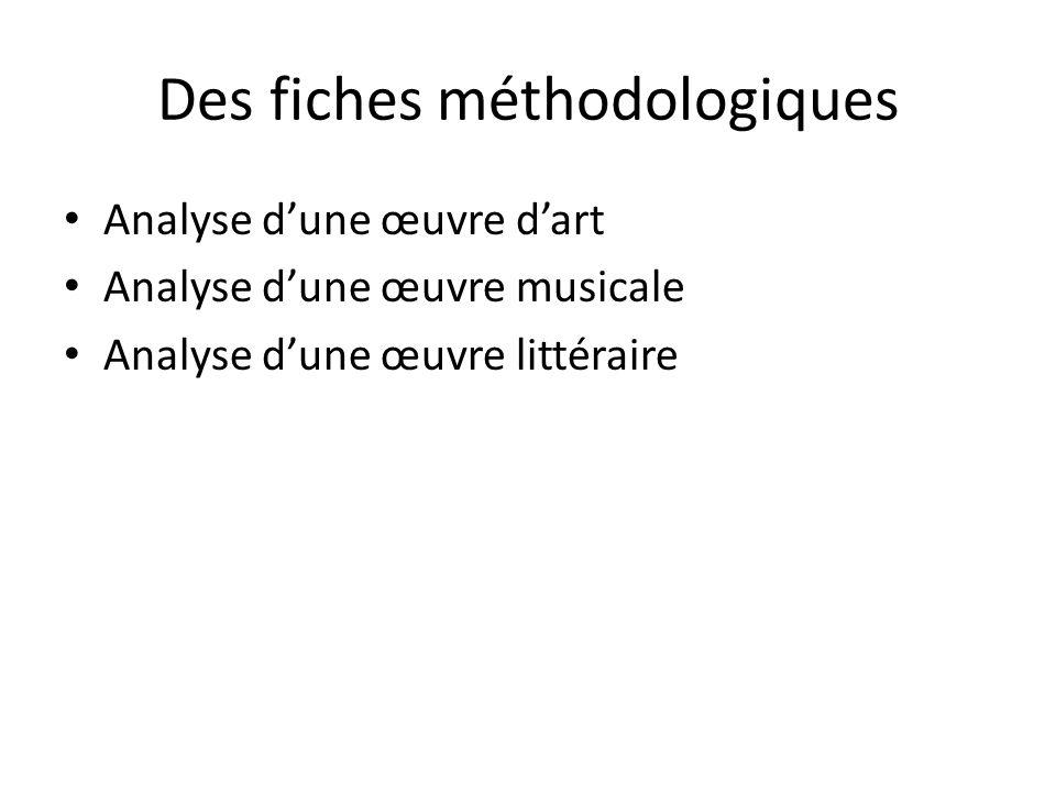 Des fiches méthodologiques Analyse dune œuvre dart Analyse dune œuvre musicale Analyse dune œuvre littéraire