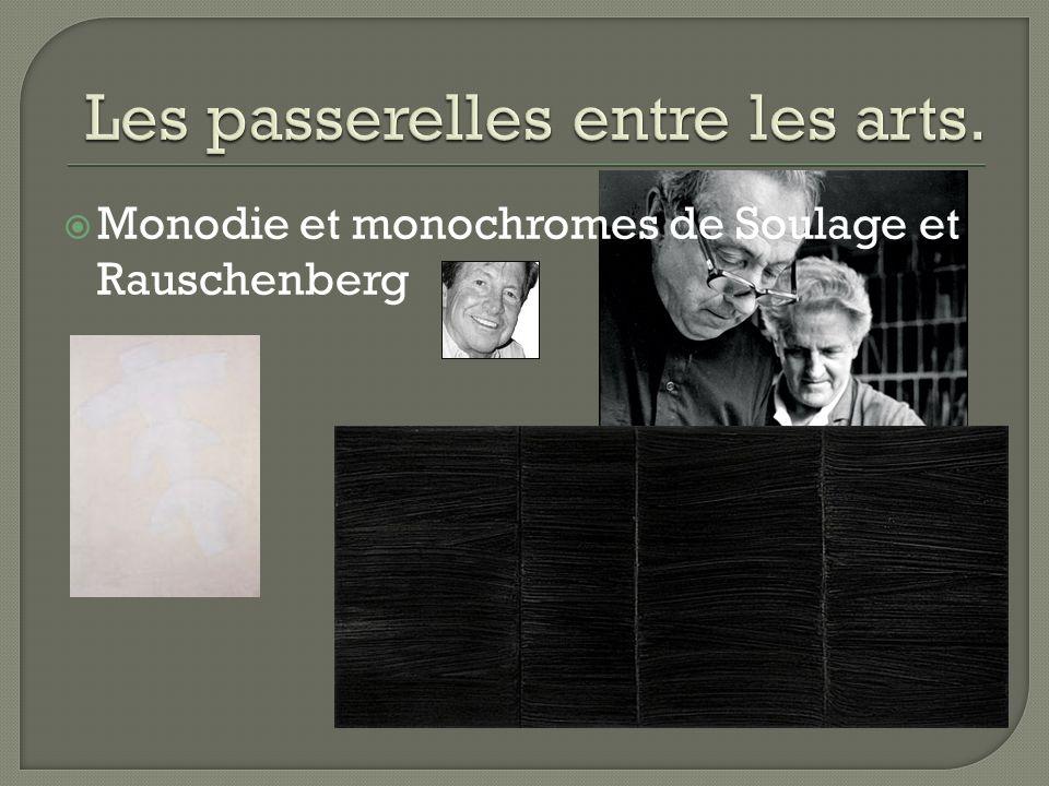 Monodie et monochromes de Soulage et Rauschenberg