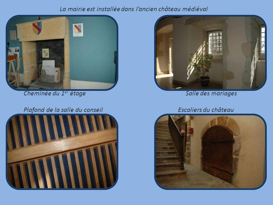 La mairie est installée dans lancien château médiéval Cheminée du 1 er étage Salle des mariages Plafond de la salle du conseil Escaliers du château