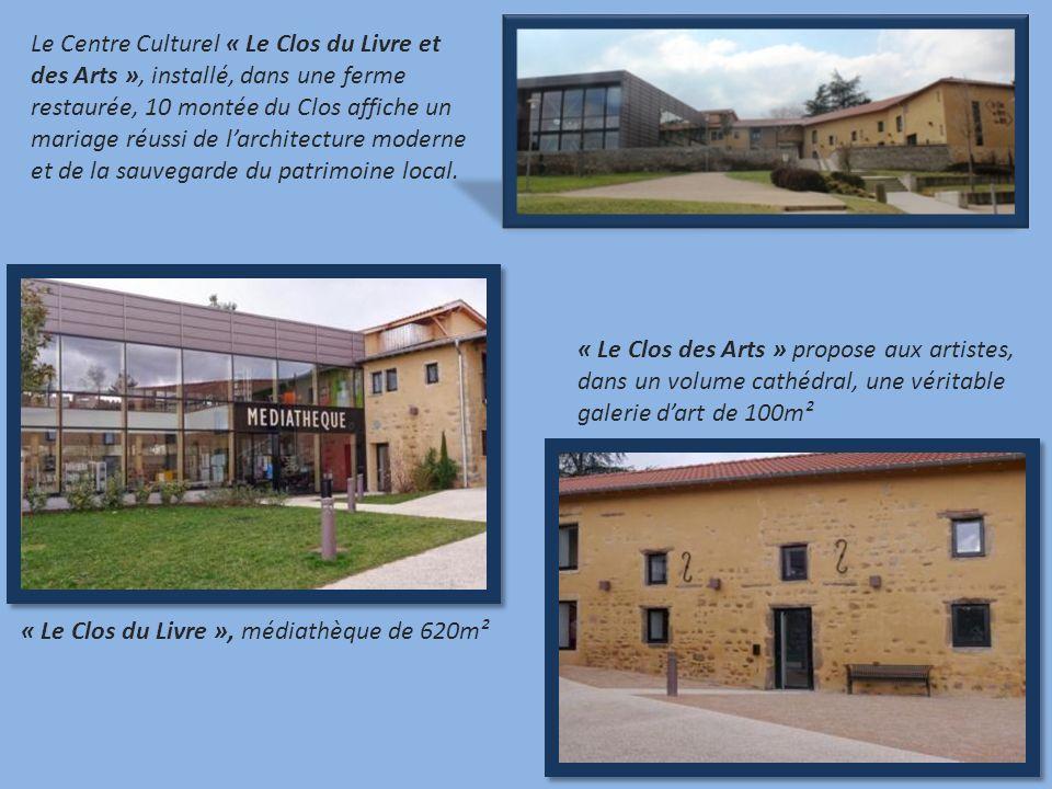 Le Centre Culturel « Le Clos du Livre et des Arts », installé, dans une ferme restaurée, 10 montée du Clos affiche un mariage réussi de larchitecture