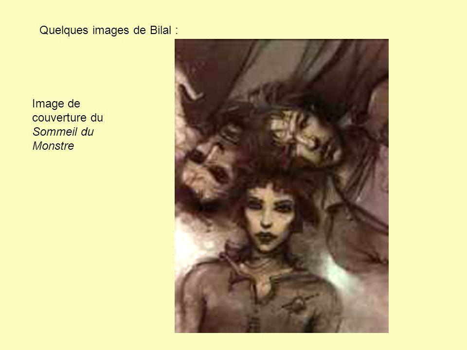 Quelques images de Bilal : Image de couverture du Sommeil du Monstre