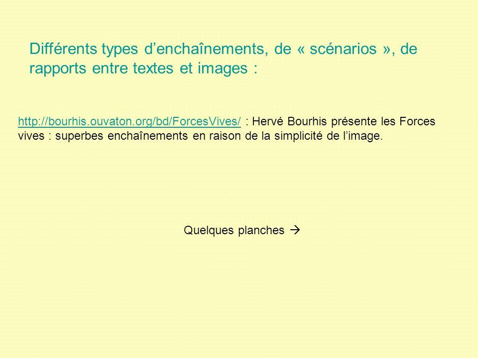 http://bourhis.ouvaton.org/bd/ForcesVives/http://bourhis.ouvaton.org/bd/ForcesVives/ : Hervé Bourhis présente les Forces vives : superbes enchaînements en raison de la simplicité de limage.