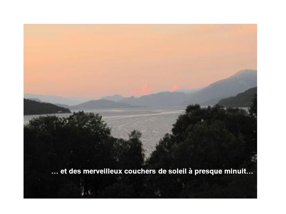 … et des merveilleux couchers de soleil à presque minuit…