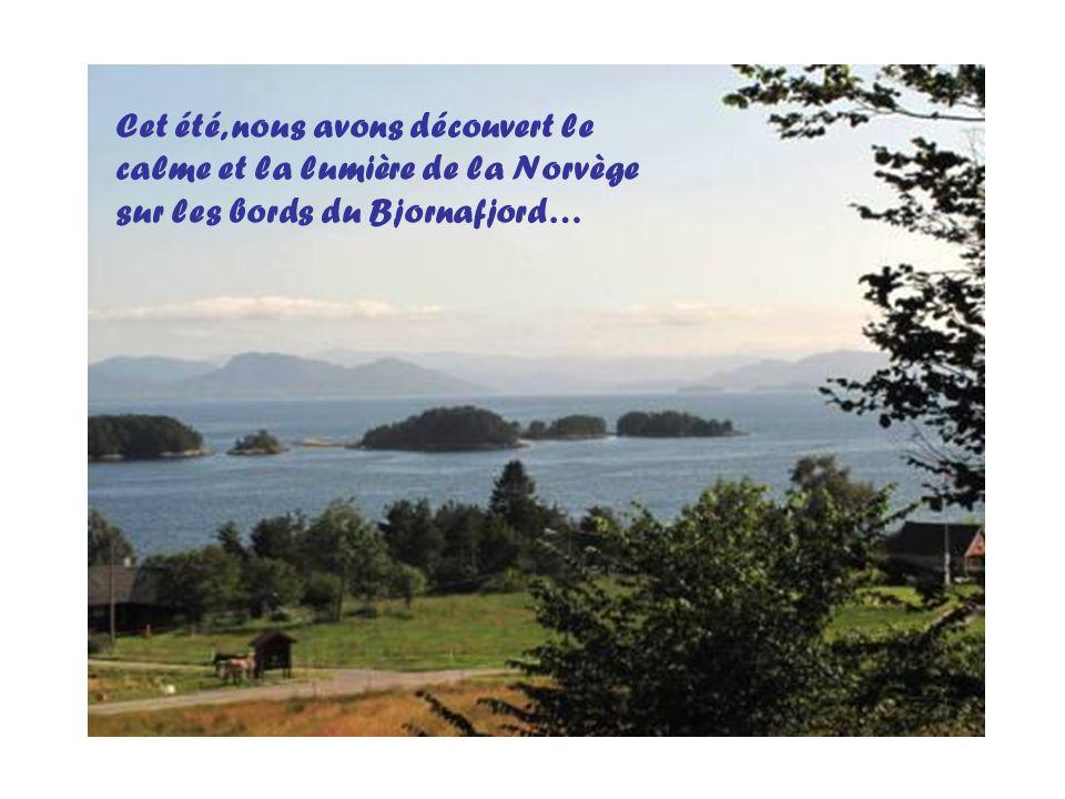 Cet été, nous avons découvert le calme et la lumière de la Norvège sur les bords du Bjornafjord…