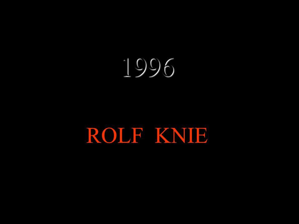 1996 ROLF KNIE