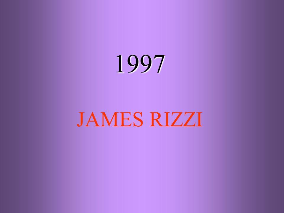 1997 JAMES RIZZI