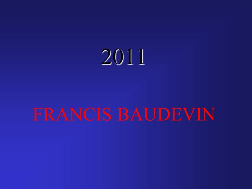 2011 FRANCIS BAUDEVIN