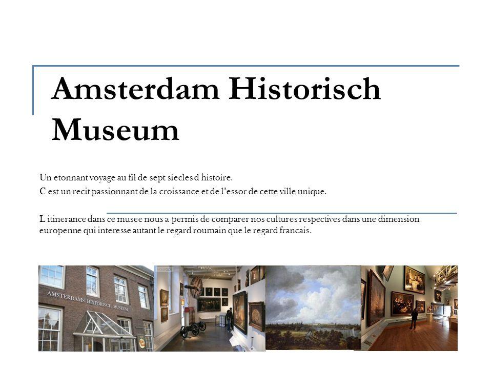 Amsterdam Historisch Museum Un etonnant voyage au fil de sept siecles d histoire.