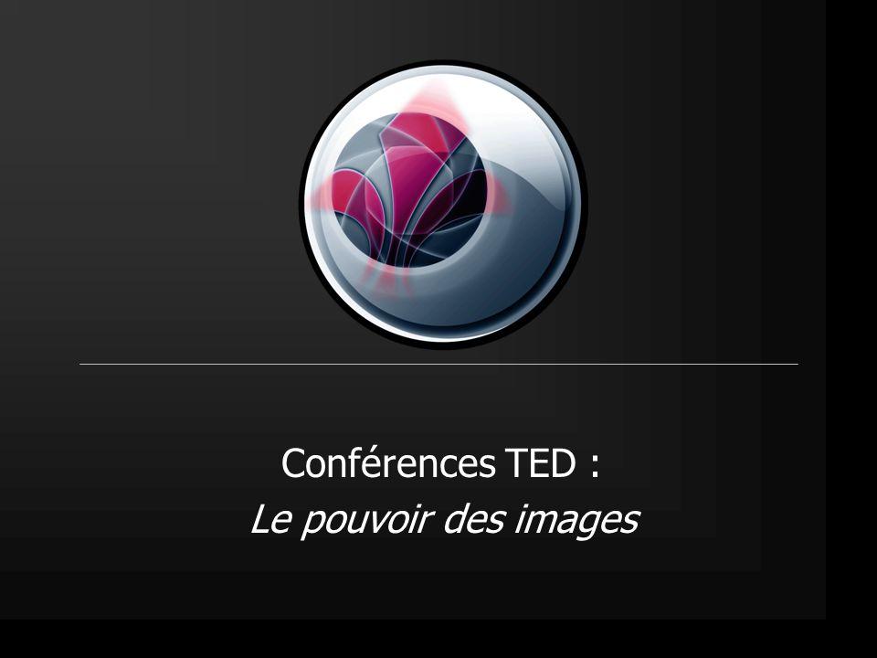 Conférences TED : Le pouvoir des images