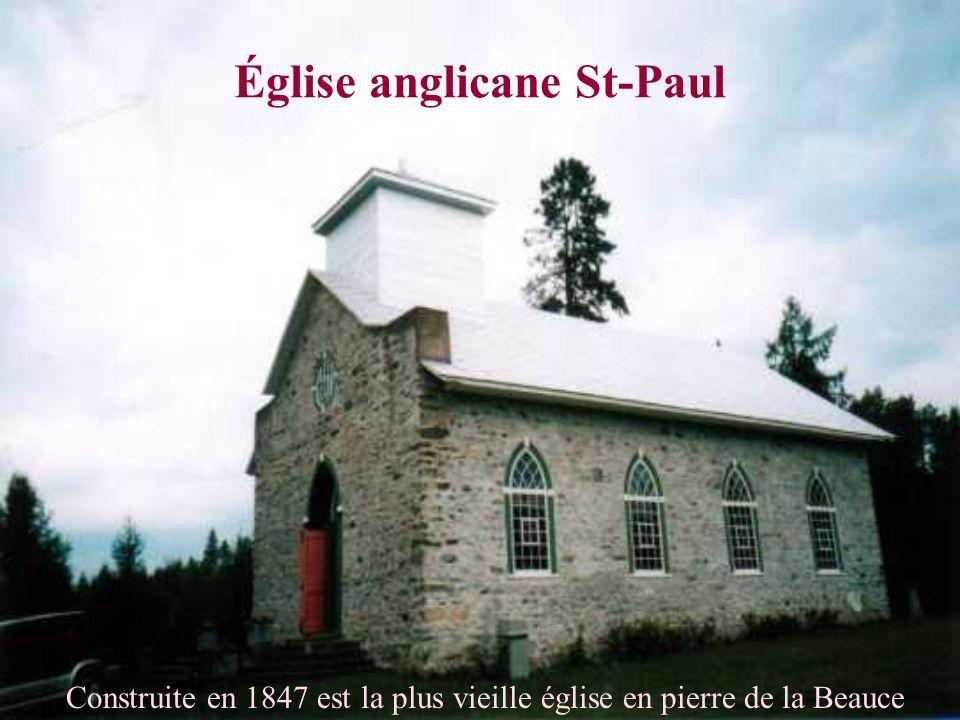 Église anglicane St-Paul Construite en 1847 est la plus vieille église en pierre de la Beauce