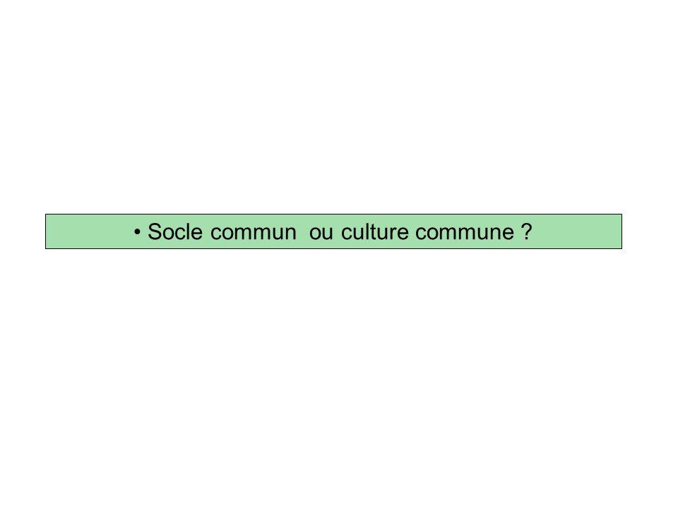 Savoir minimum .Smic culturel . Culture commune .