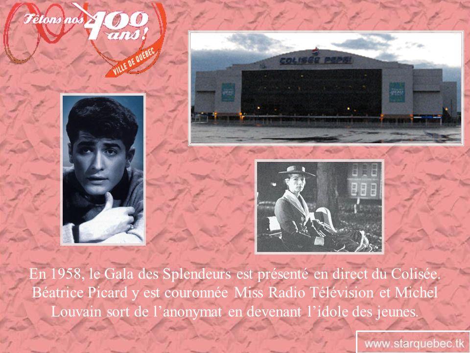 En 1958, le Gala des Splendeurs est présenté en direct du Colisée. Béatrice Picard y est couronnée Miss Radio Télévision et Michel Louvain sort de lan