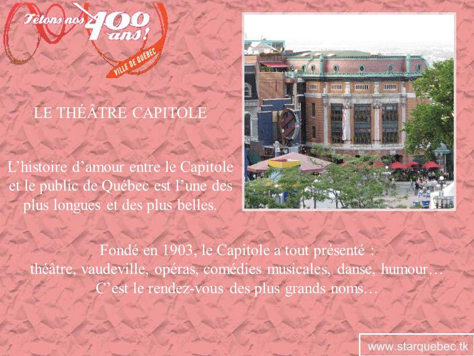 LE THÉÂTRE CAPITOLE Fondé en 1903, le Capitole a tout présenté : théâtre, vaudeville, opéras, comédies musicales, danse, humour… Cest le rendez-vous d