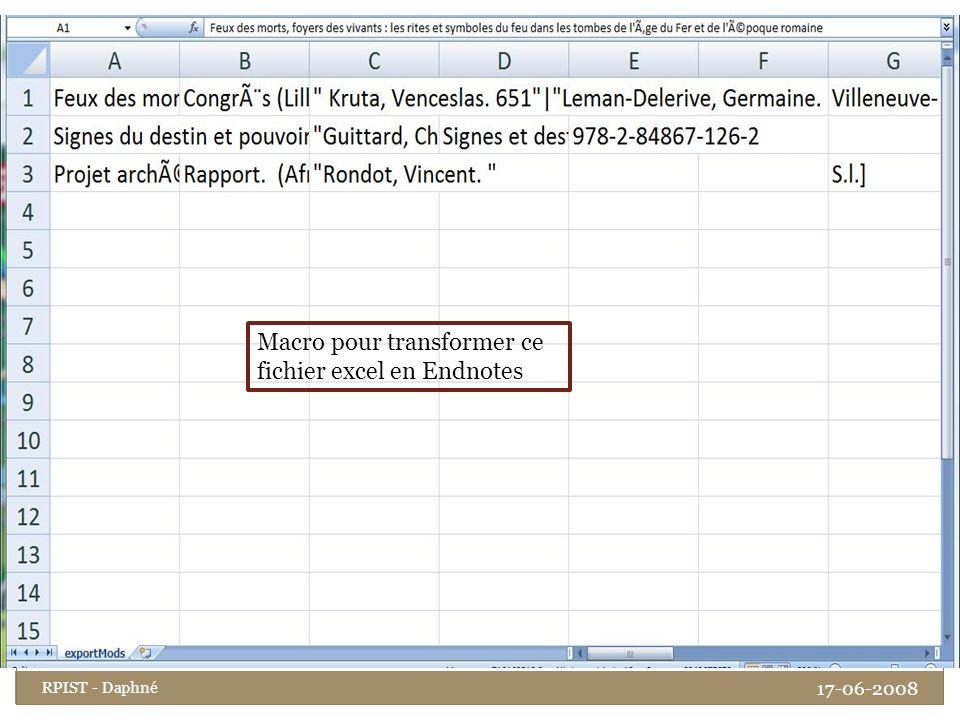 Macro pour transformer ce fichier excel en Endnotes 17-06-2008 RPIST - Daphné