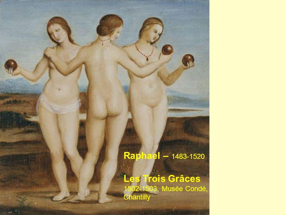 Raphael – 1483-1520 Les Trois Grâces 1502-1503, Musée Condé, Chantilly