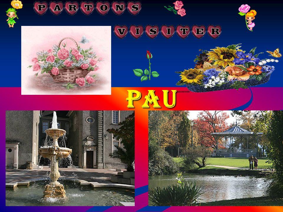 Pau, Capitale du Béarn.