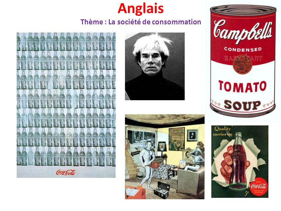 Anglais Thème : La société de consommation