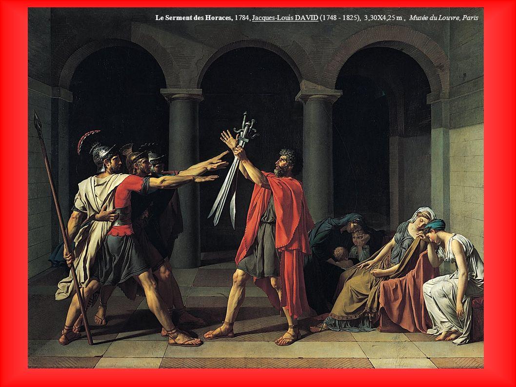 Le Serment des Horaces, 1784, Jacques-Louis DAVID (1748 - 1825), 3,30X4,25 m, Musée du Louvre, Paris