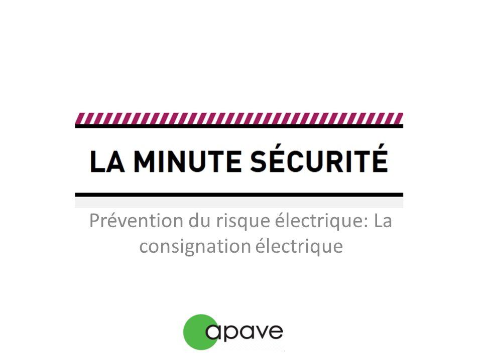 // Prévention du risque électrique : La consignation électrique Code du travail Art.