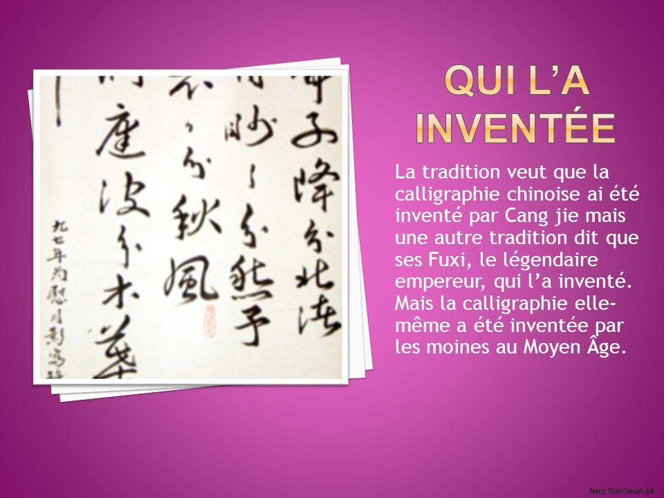 La tradition veut que la calligraphie chinoise ai été inventé par Cang jie mais une autre tradition dit que ses Fuxi, le légendaire empereur, qui la inventé.