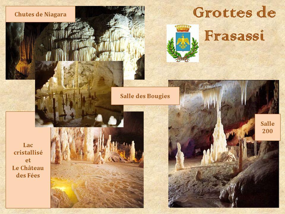 Grottes de Frasassi Chutes de Niagara Salle 200 Lac cristallisé et Le Château des Fées Salle des Bougies