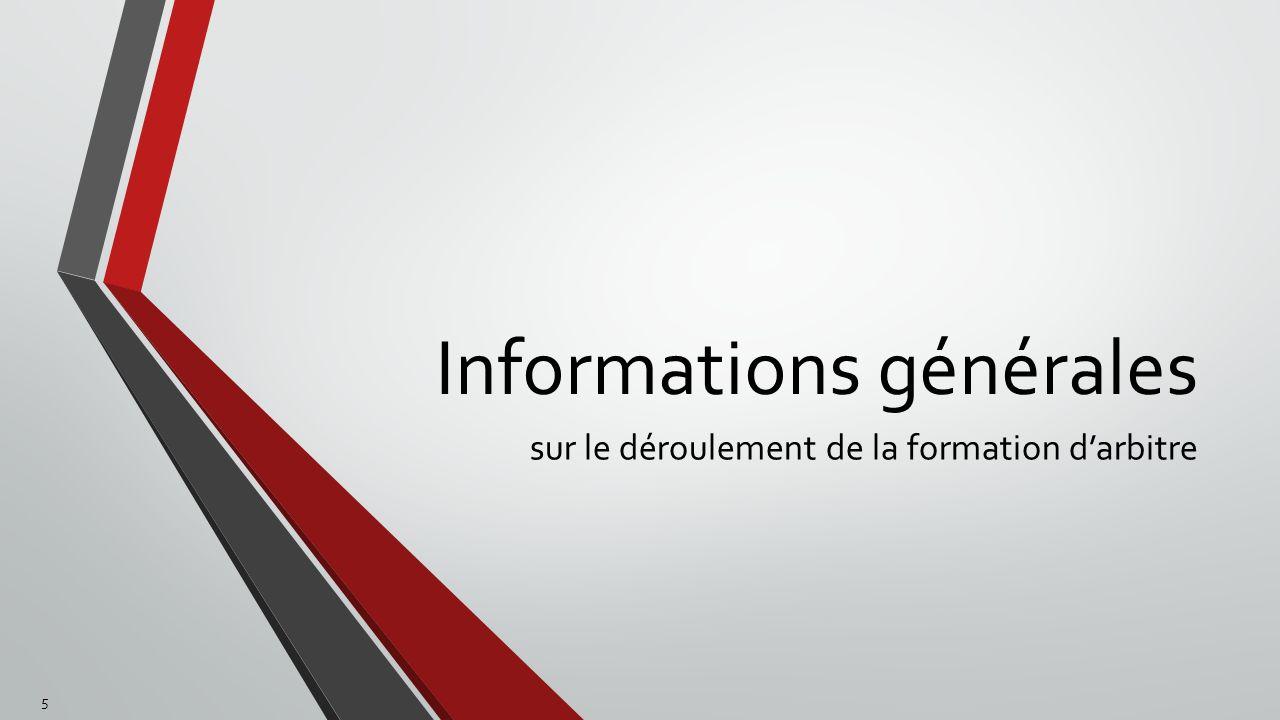 Informations générales sur le déroulement de la formation darbitre 5