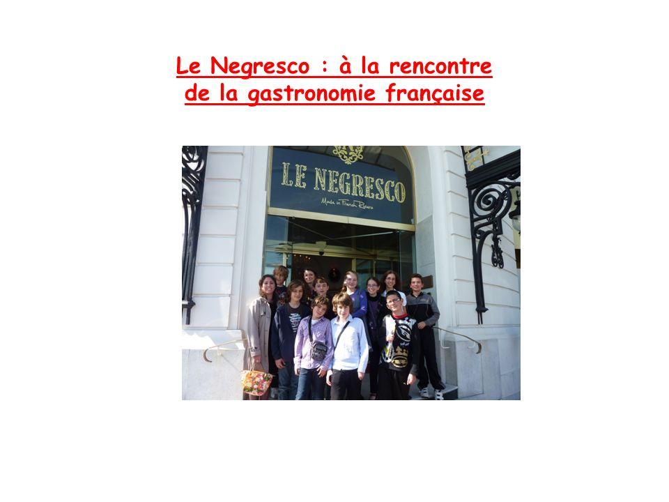 Le Negresco : à la rencontre de la gastronomie française