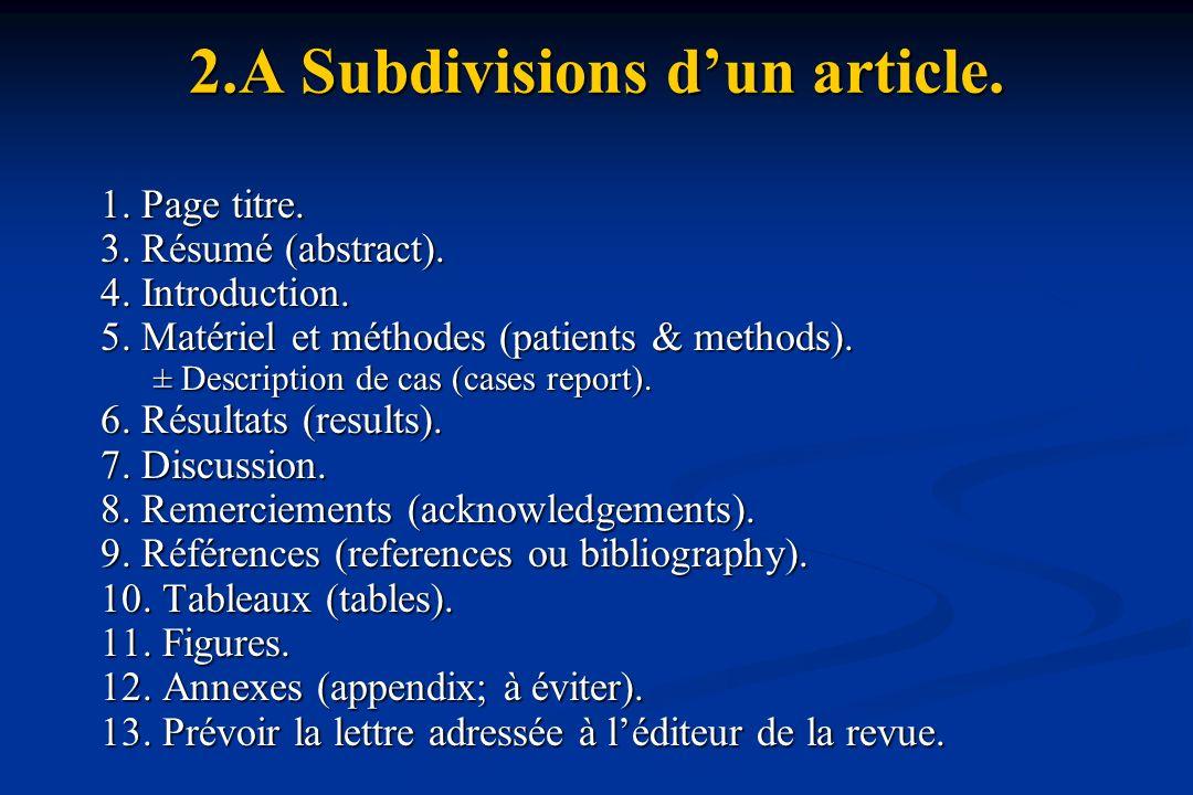 2.A Subdivisions dun article.1. Page titre. 3. Résumé (abstract).