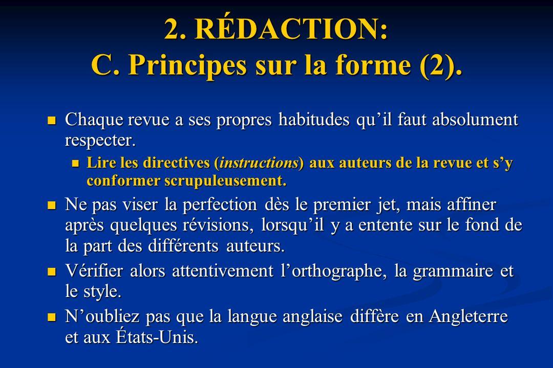 2.RÉDACTION: C. Principes sur la forme (2).