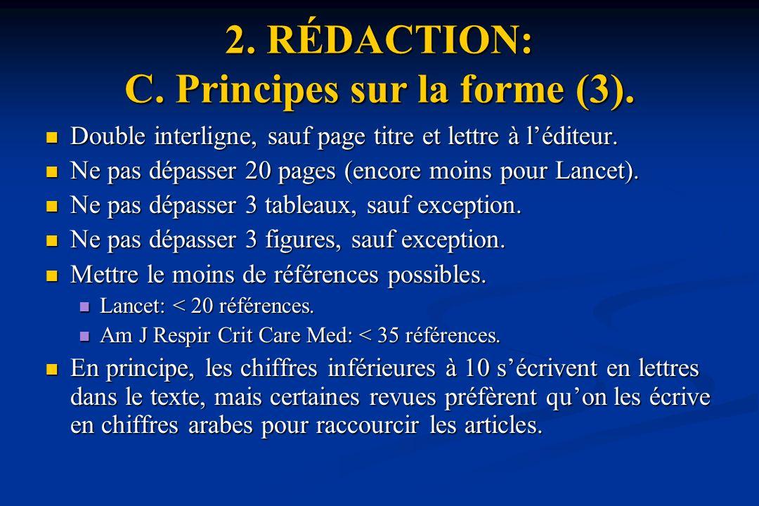 2.RÉDACTION: C. Principes sur la forme (3).