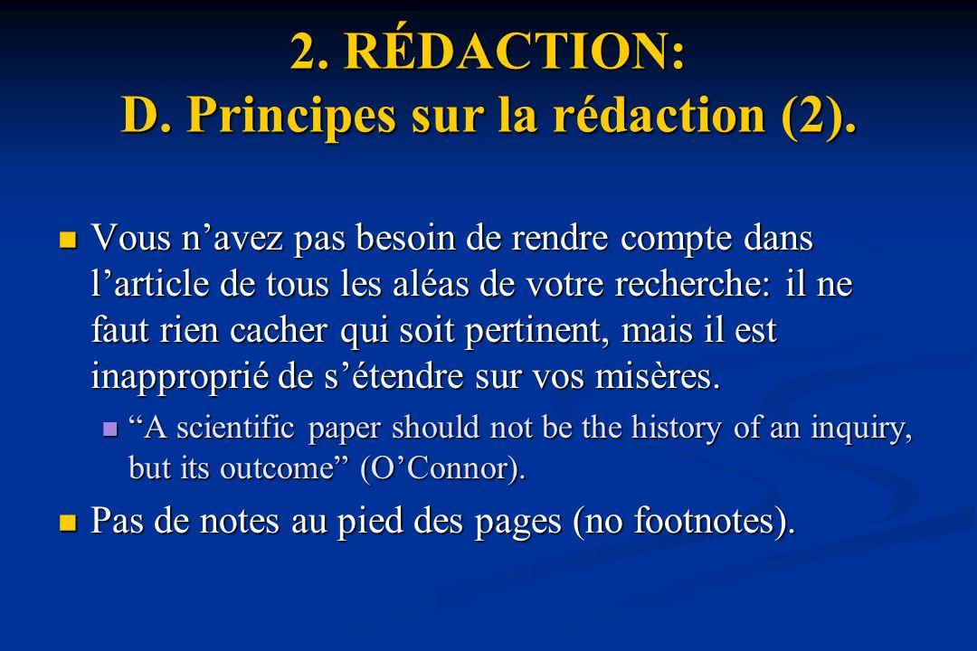2.RÉDACTION: D. Principes sur la rédaction (2).