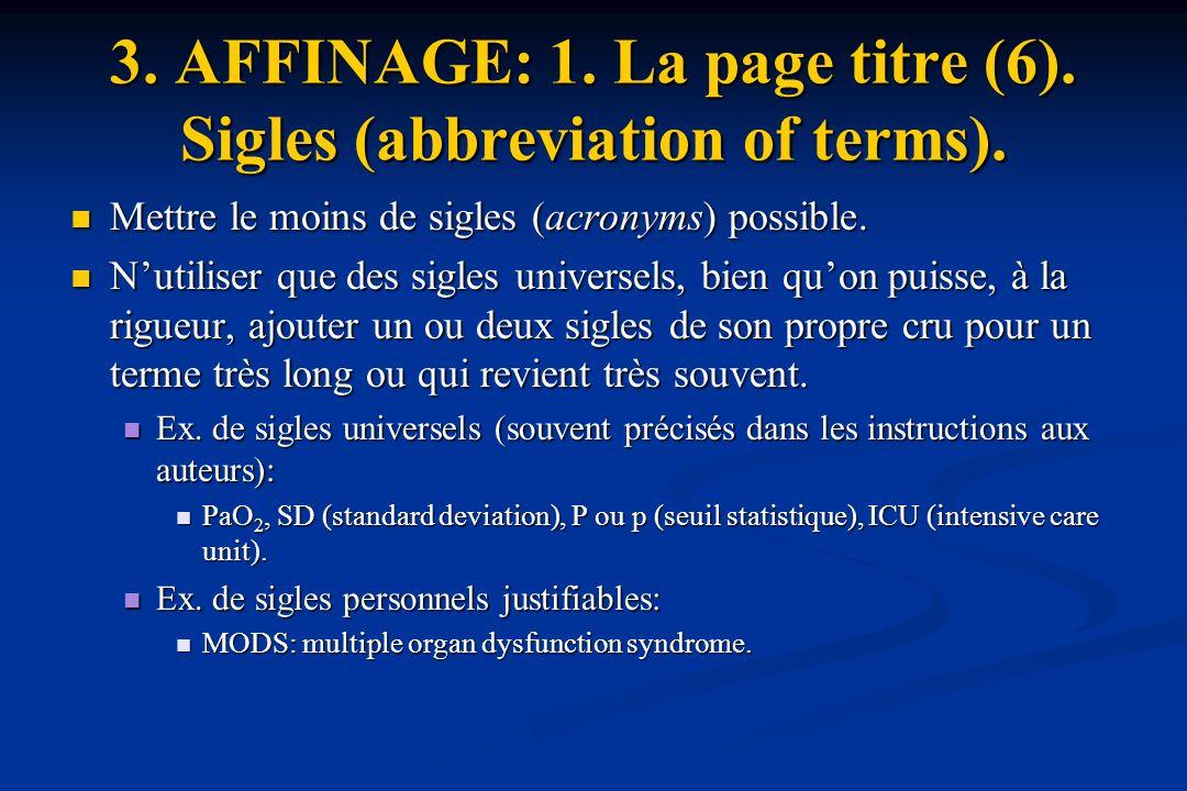 3.AFFINAGE: 1. La page titre (6). Sigles (abbreviation of terms).