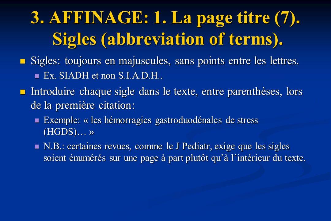 3.AFFINAGE: 1. La page titre (7). Sigles (abbreviation of terms).