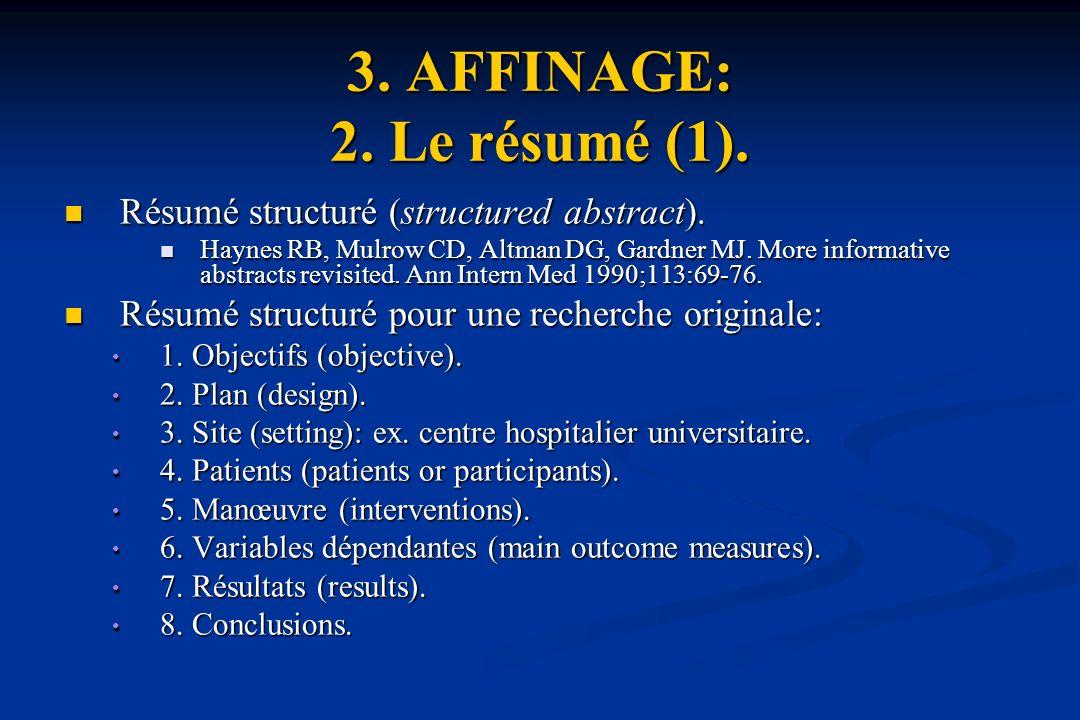 3.AFFINAGE: 2. Le résumé (1). Résumé structuré (structured abstract).