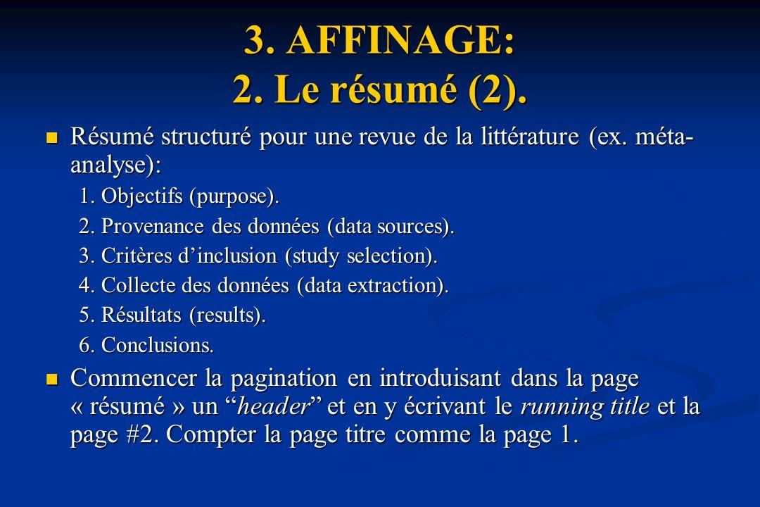 3.AFFINAGE: 2. Le résumé (2). Résumé structuré pour une revue de la littérature (ex.