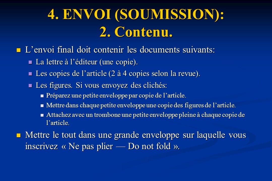 4.ENVOI (SOUMISSION): 2. Contenu.