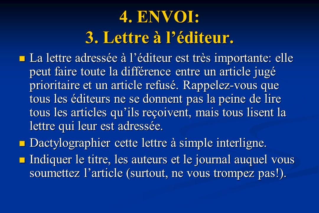 4.ENVOI: 3. Lettre à léditeur.