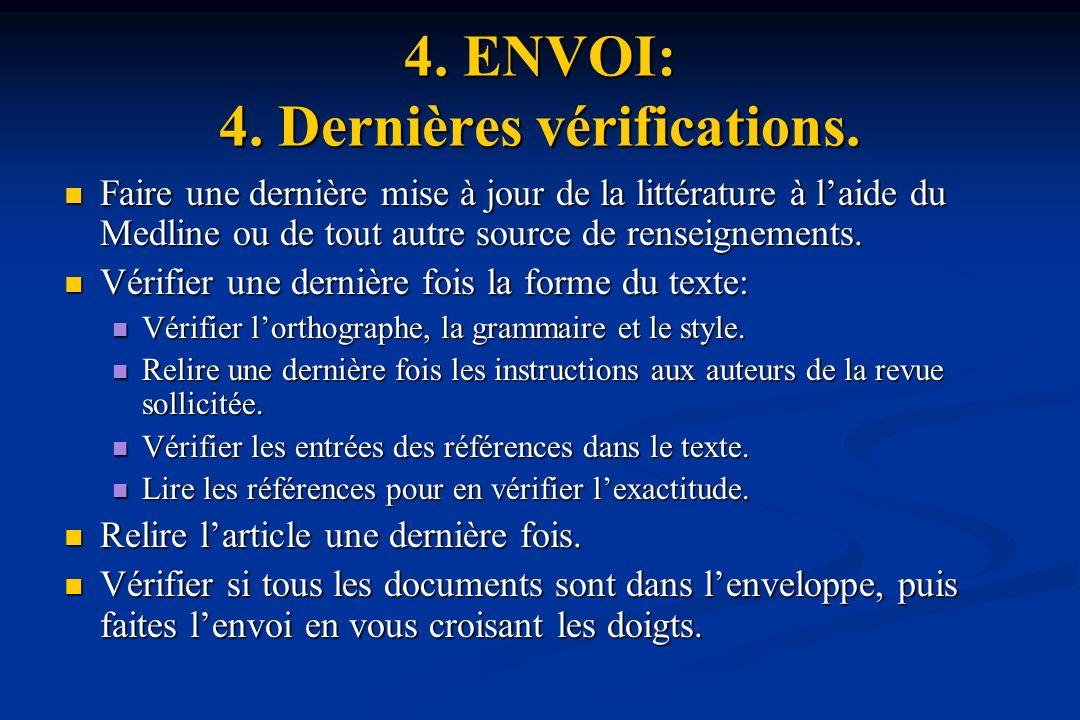 4.ENVOI: 4. Dernières vérifications.
