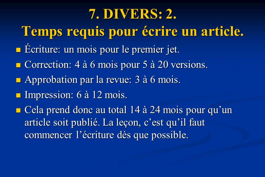7.DIVERS: 2. Temps requis pour écrire un article.